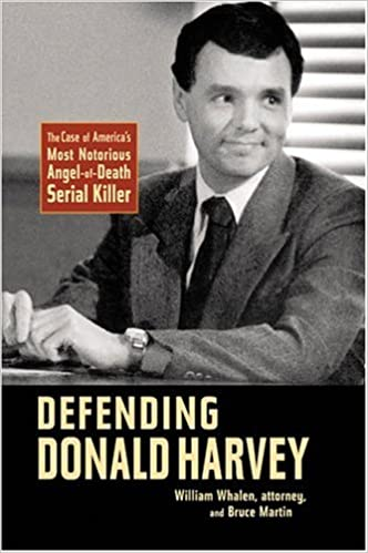 Defending Donald Harvey by William Whalen
